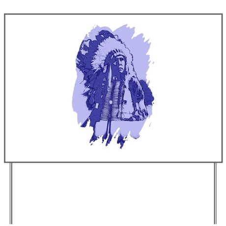 Indian Chief Yard Sign