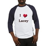 I Love (Heart) Lacey Baseball Jersey