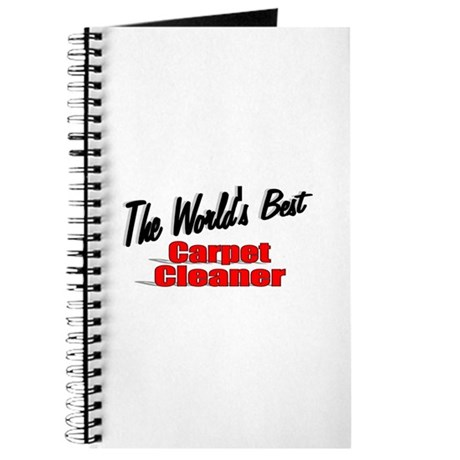 """The World's Best Carpet Cleaner"" Journal"