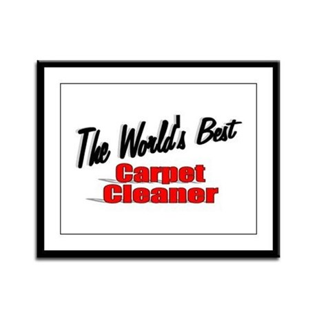 """The World's Best Carpet Cleaner"" Framed Panel Pri"
