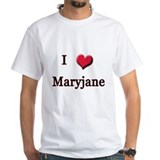 I Love (Heart) Maryjane Shirt