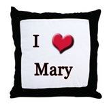 I Love (Heart) Mary Throw Pillow