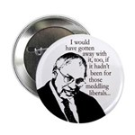 Cheney Rues the Day (10 buttons)