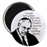 Dick Cheney Rues the Day (Magnet)