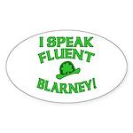 I Speak Fluent Blarney Sticker (Oval)