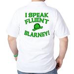 I Speak Fluent Blarney Golf Shirt