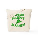 I Speak Fluent Blarney Tote Bag