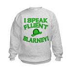 I Speak Fluent Blarney Kids Sweatshirt