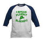 I Speak Fluent Blarney Kids Baseball Jersey