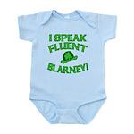 I Speak Fluent Blarney Infant Bodysuit