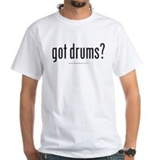 got drums? Shirt