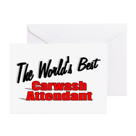 """The World's Best Carwash Attendant"" Greeting Card"