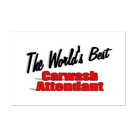 """The World's Best Carwash Attendant"" Mini Poster P"