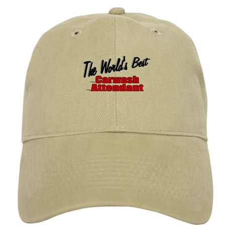 """The World's Best Carwash Attendant"" Cap"
