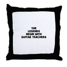the legends begin with guitar Throw Pillow