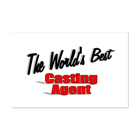 """The World's Best Casting Agent"" Mini Poster Print"