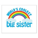 world's coolest big sister rainbow Small Poster