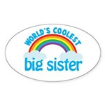 world's coolest big sister rainbow Oval Sticker