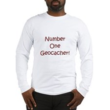 #1 Geocacher! Long Sleeve T-Shirt