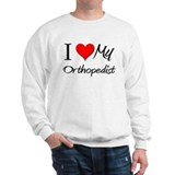 I Heart My Orthopedist Sweatshirt