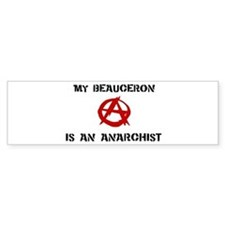 Beauceron anarchist Bumper Bumper Sticker