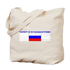 PROPERTY OF MY RUSSIAN BOYFRI Tote Bag