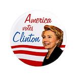 America votes Clinton Extra Big Button