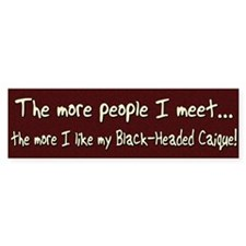 More People Black-Headed Caique Bumper Bumper Sticker