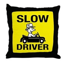 Slow Driver Throw Pillow