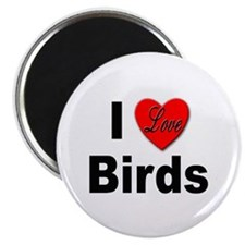 "I Love Birds for Bird Lovers 2.25"" Magnet (10 pack"
