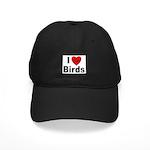 I Love Birds for Bird Lovers Black Cap