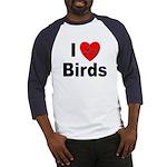 I Love Birds (Front) Baseball Jersey