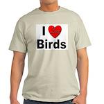 I Love Birds for Bird Lovers Ash Grey T-Shirt