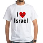 I Love Israel for Israel Lovers White T-Shirt