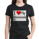 I Heart My Nursemaid Tee