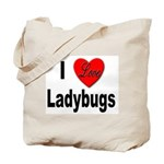 I Love Ladybugs for Insect Lovers Tote Bag