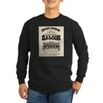Tombstone Saloon Long Sleeve Dark T-Shirt