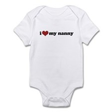 I Love my Nanny - Infant Bodysuit