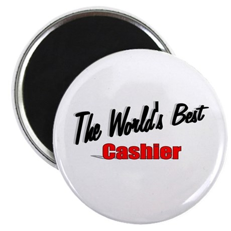 "'The World's Best Cashier"" 2.25"" Magnet (100 pack)"