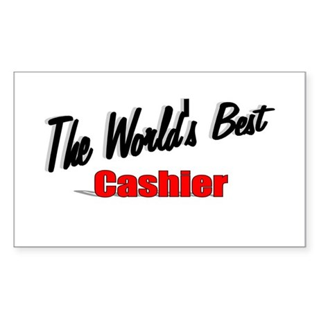 "'The World's Best Cashier"" Rectangle Sticker"