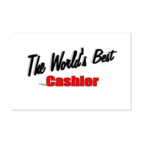 "'The World's Best Cashier"" Mini Poster Print"