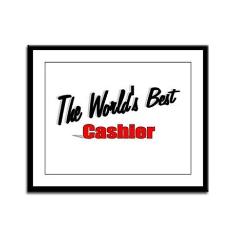 "'The World's Best Cashier"" Framed Panel Print"