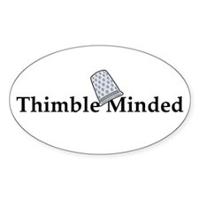 Thimble Minded Oval Decal
