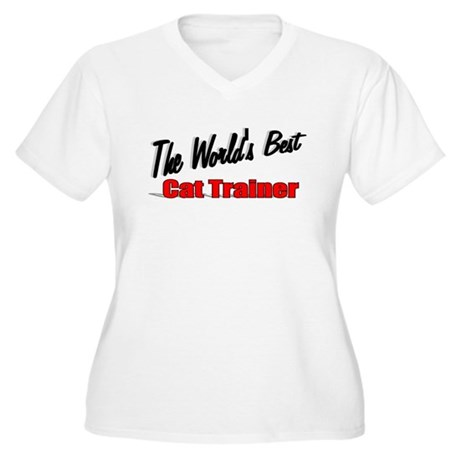 """The World's Best Cat Trainer"" Women's Plus Size V"