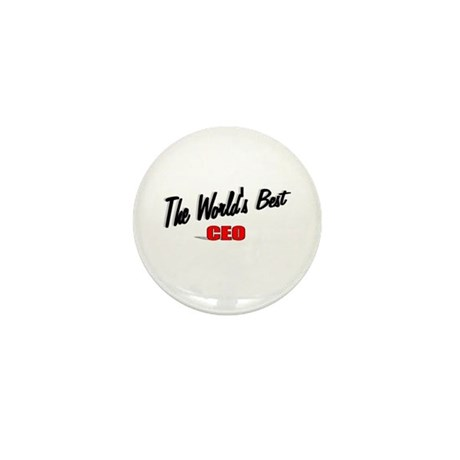 """The World's Best CEO"" Mini Button (100 pack)"