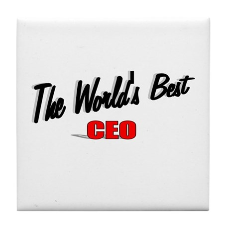 """The World's Best CEO"" Tile Coaster"