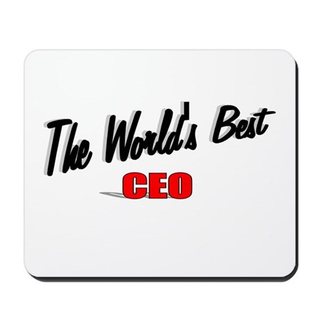 """The World's Best CEO"" Mousepad"