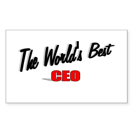 """The World's Best CEO"" Rectangle Sticker"