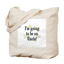 I'm going to be an Uncle! Tote Bag