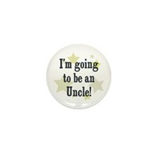I'm going to be an Uncle! Mini Button (10 pack)
